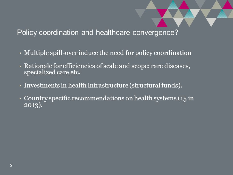 Policy coordination and healthcare convergence.