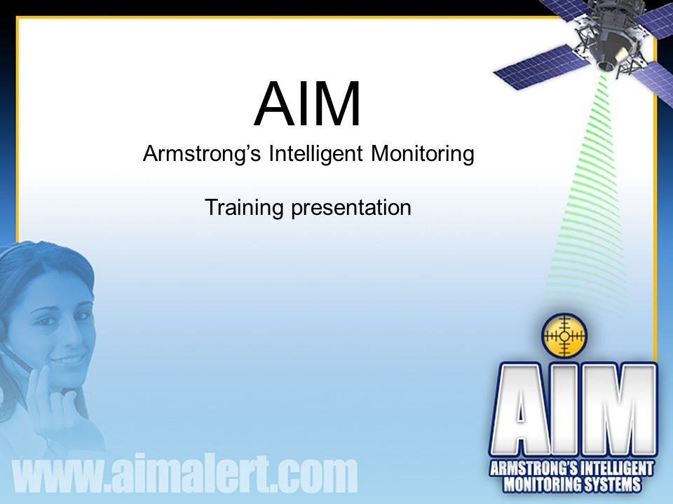 AIM Armstrong's Intelligent Monitoring Training presentation