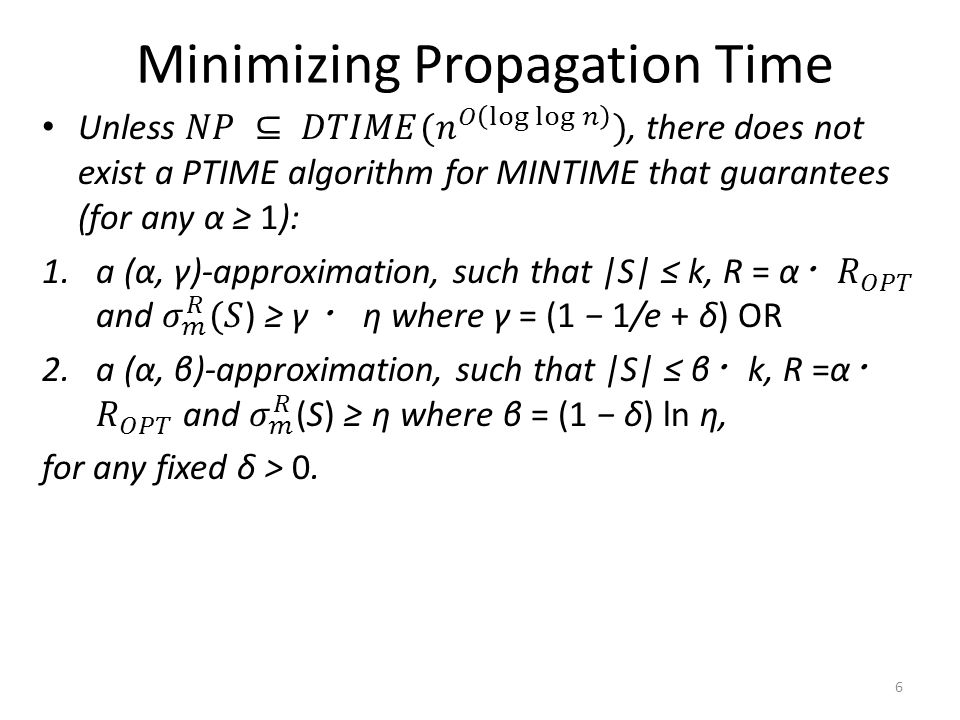Minimizing Propagation Time 6