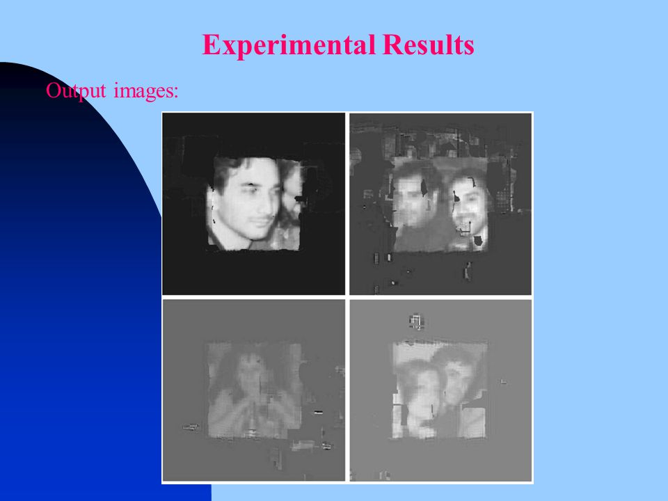 Output images: Experimental Results
