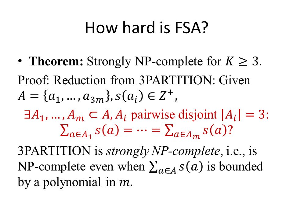 How hard is FSA