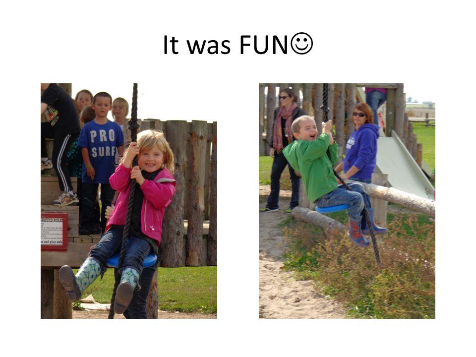 It was FUN