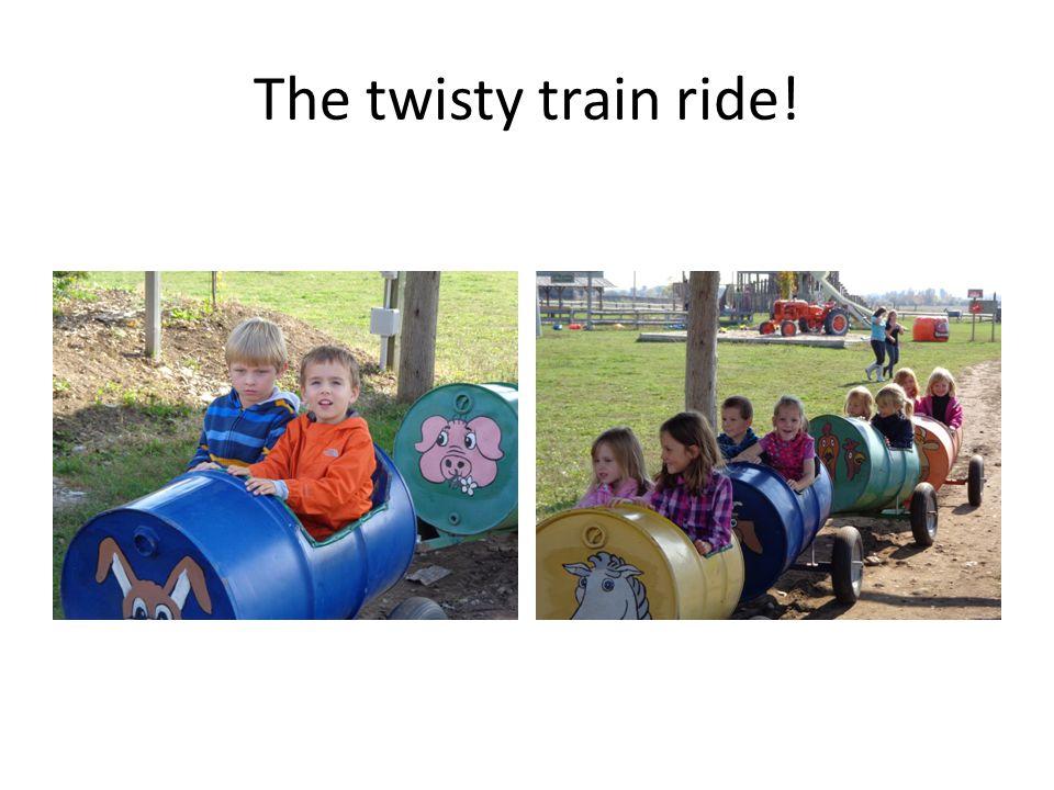 The twisty train ride!