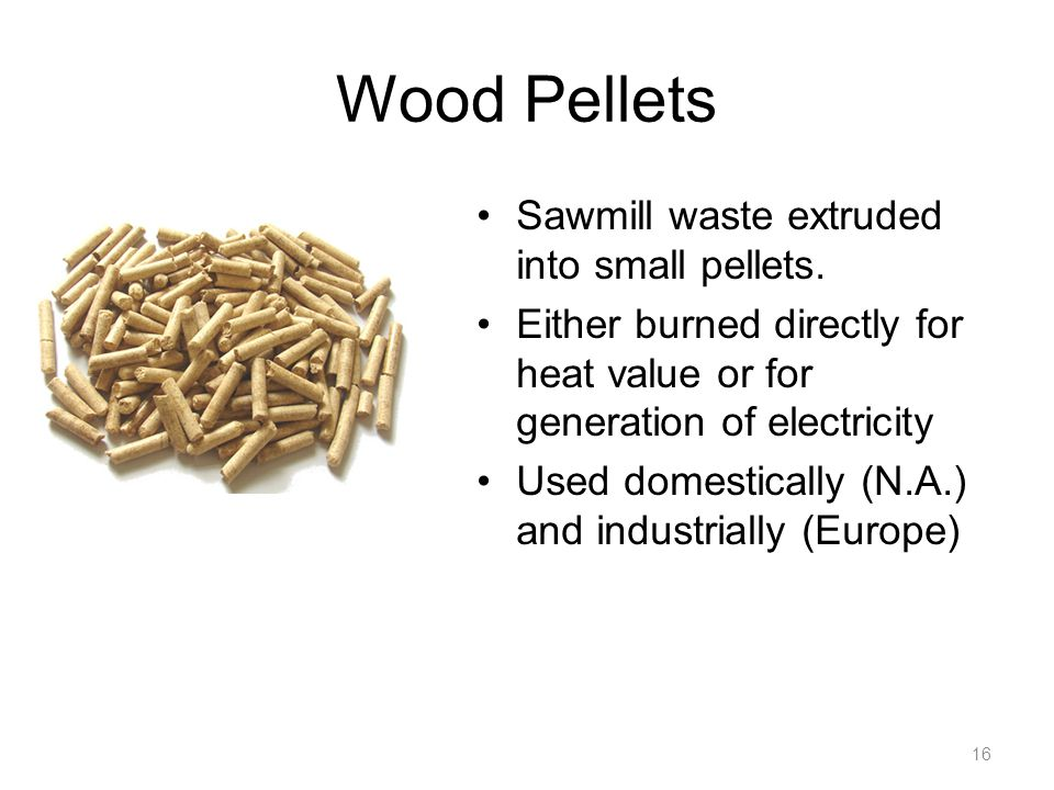 Wood Pellets Sawmill waste extruded into small pellets.
