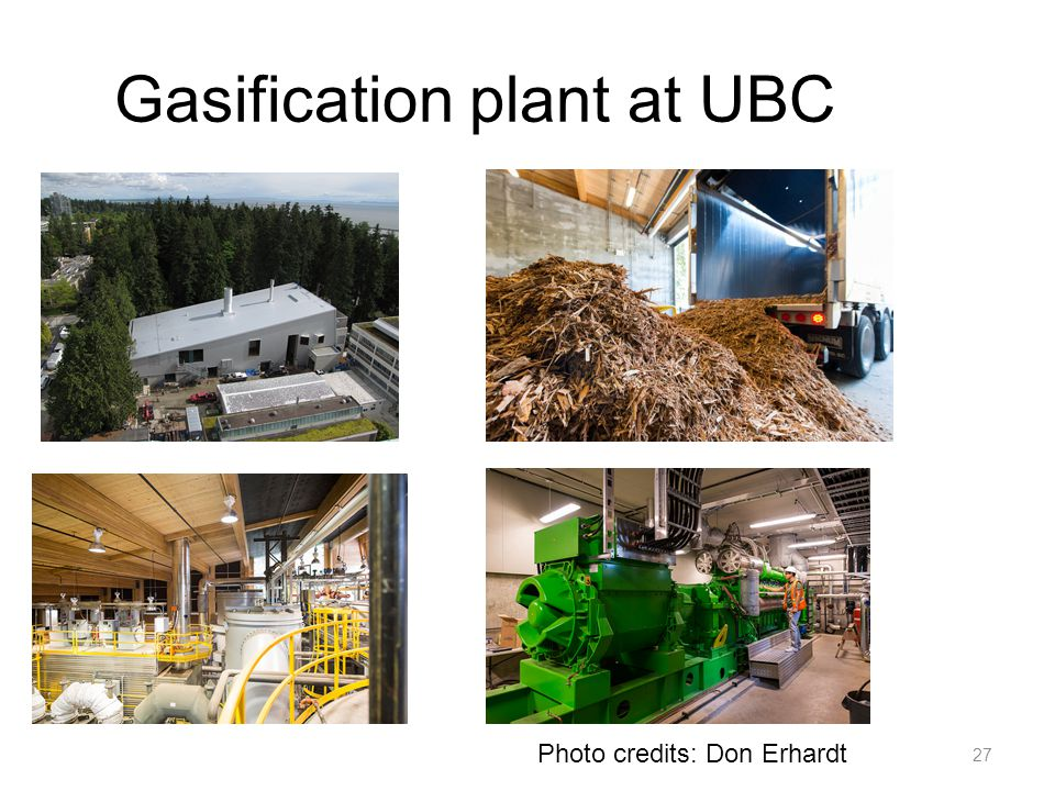 27 Gasification plant at UBC Photo credits: Don Erhardt