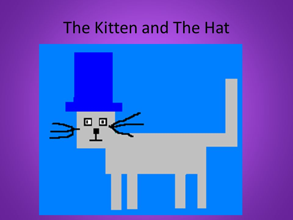 The Kitten and The Hat