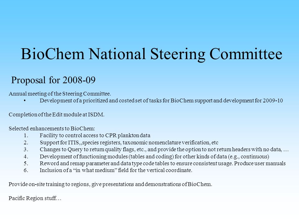 BioChem National Steering Committee Proposal for 2008-09 Annual meeting of the Steering Committee.