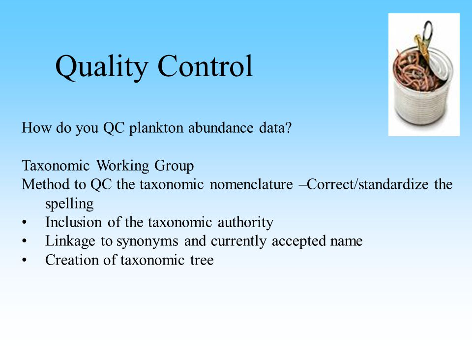 Quality Control How do you QC plankton abundance data.