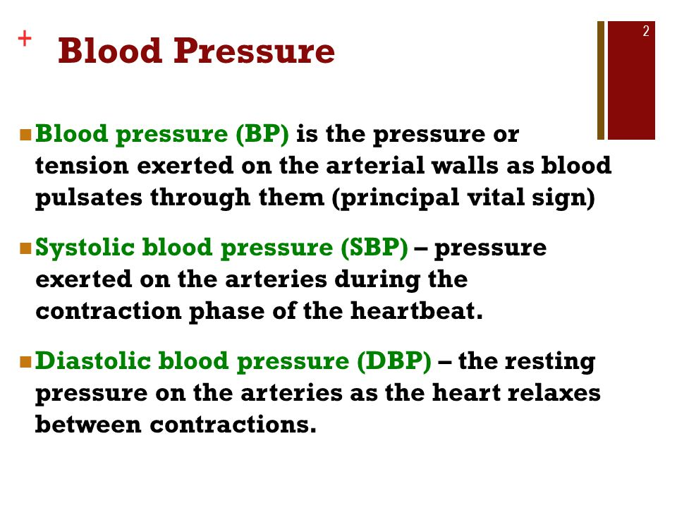 Copyright © The McGraw-Hill Companies, Inc. + Blood Pressure Blood pressure (BP) is the pressure or tension exerted on the arterial walls as blood pul