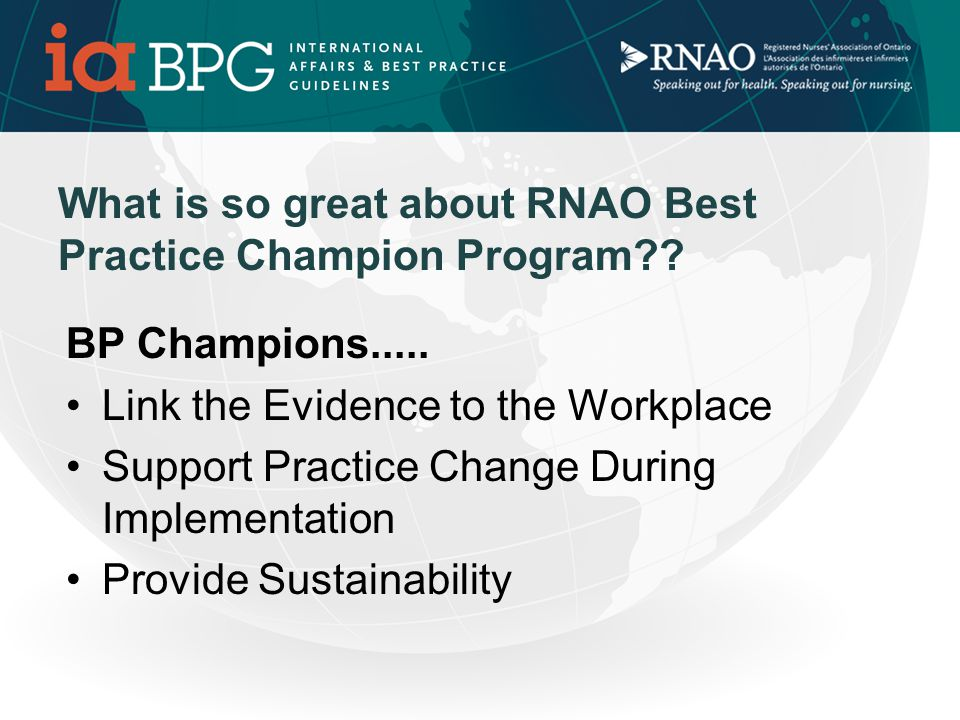 2010 to 2011 - RNAO BPCN Workshops DATE September 22 nd September 24 th October 7 th October 11 th October 13 th thOctober 29 th November 22 nd December 2 nd January 26 th LOCATION London Thunder Bay Ottawa............(French) Kitchener Richmond Hill Guelph By Videoconference Markham