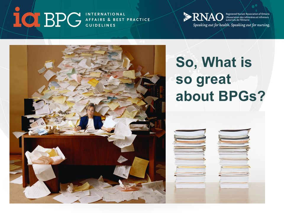 What's so great about RNAO BPGs.