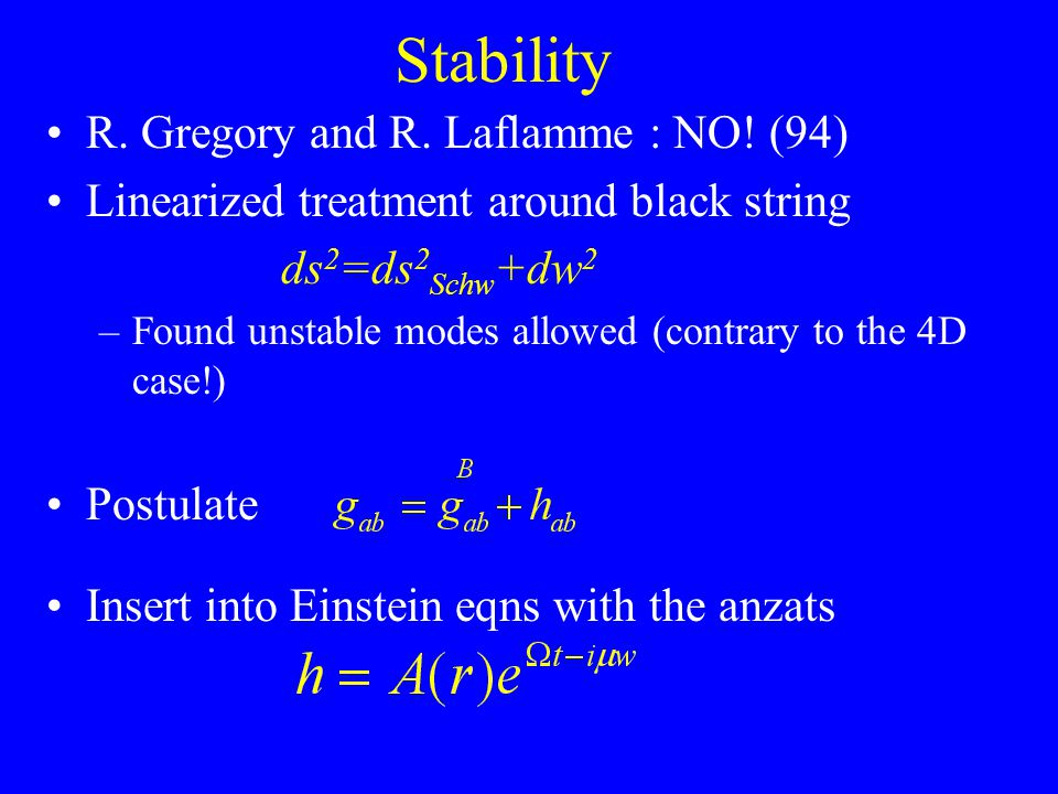 Stability R. Gregory and R. Laflamme : NO.