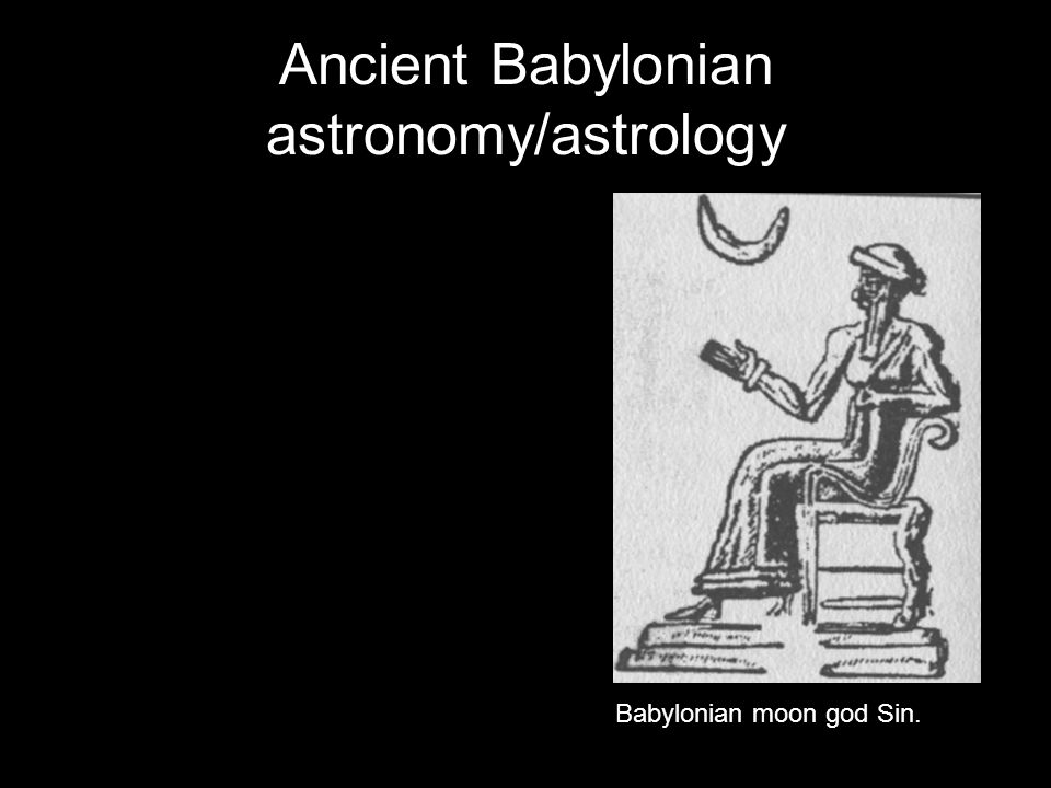 Babylonian moon god Sin. Ancient Babylonian astronomy/astrology