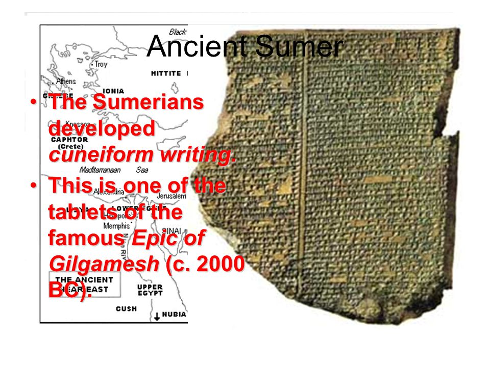 Ancient Sumer The Sumerians developed cuneiform writing.The Sumerians developed cuneiform writing.