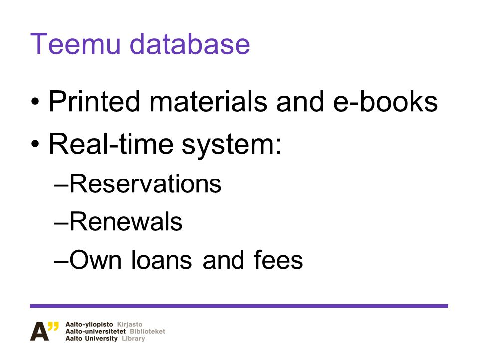 Tenttu databases For information searching TKKbooks TKK's bachelor's and master's theses (only here!)