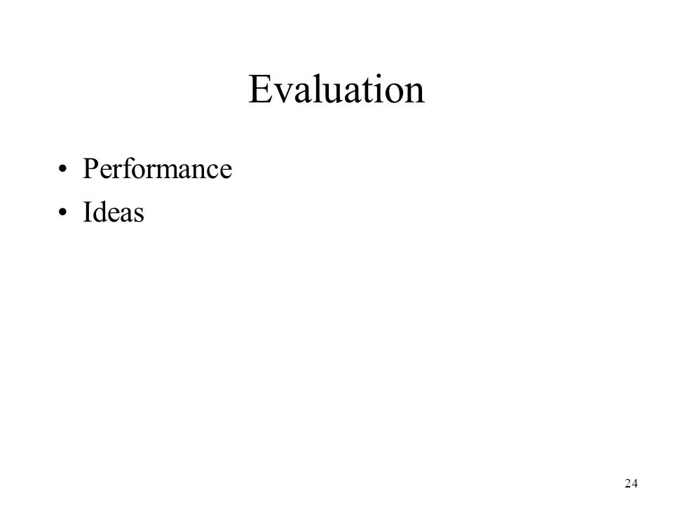 24 Evaluation Performance Ideas