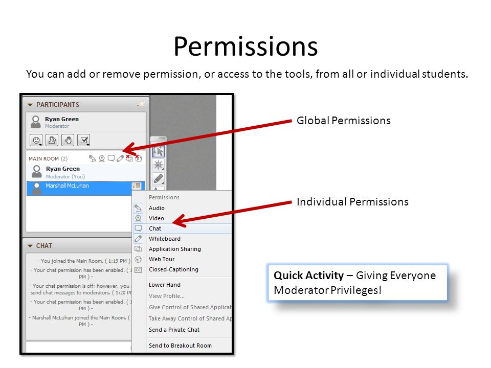 Permissions You can add or remove permission, or access to the tools, from all or individual students.