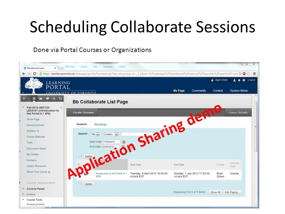 Scheduling Collaborate Sessions Application Sharing demo Done via Portal Courses or Organizations