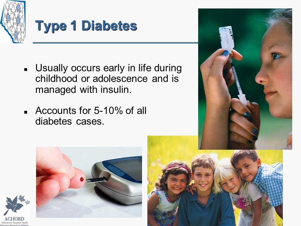 Usually occurs early in life during childhood or adolescence and is managed with insulin.