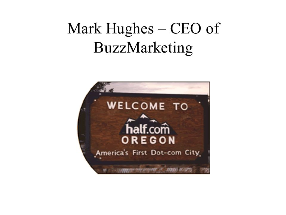 Mark Hughes – CEO of BuzzMarketing