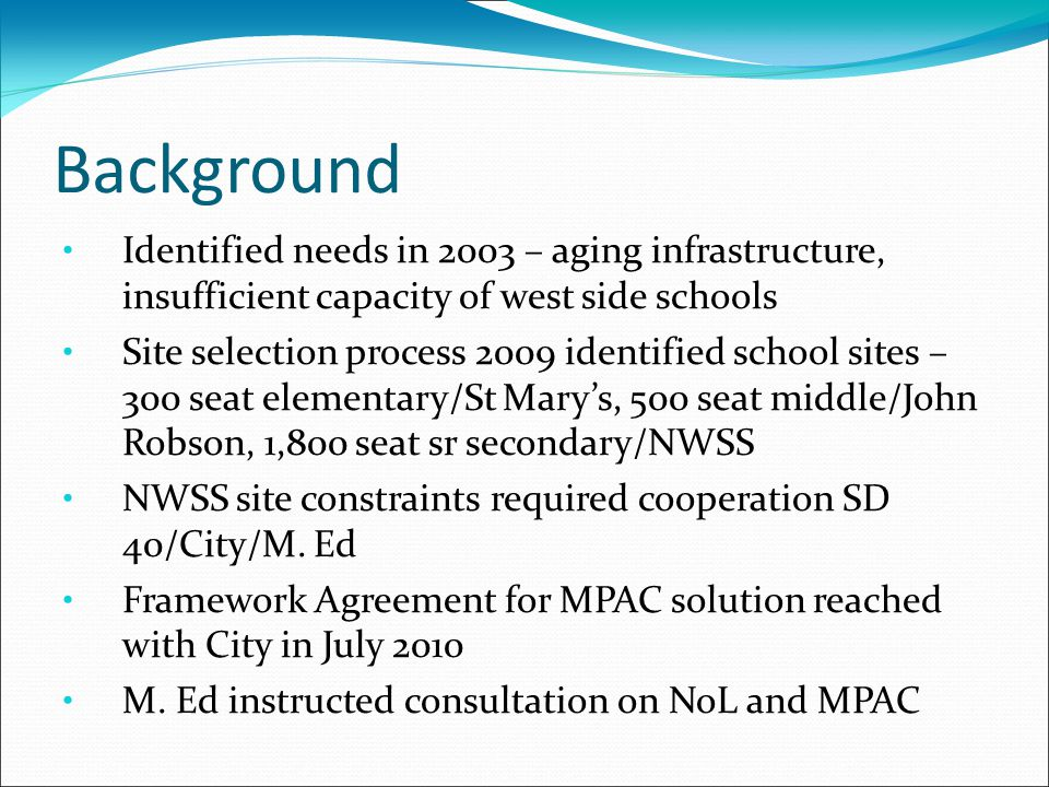Neighbourhoods of Learning Preliminary Vision & Concept Built on the work of the New Westminster Public Partners Child Development Committee and public consultations over the last three years Vision: School District No.