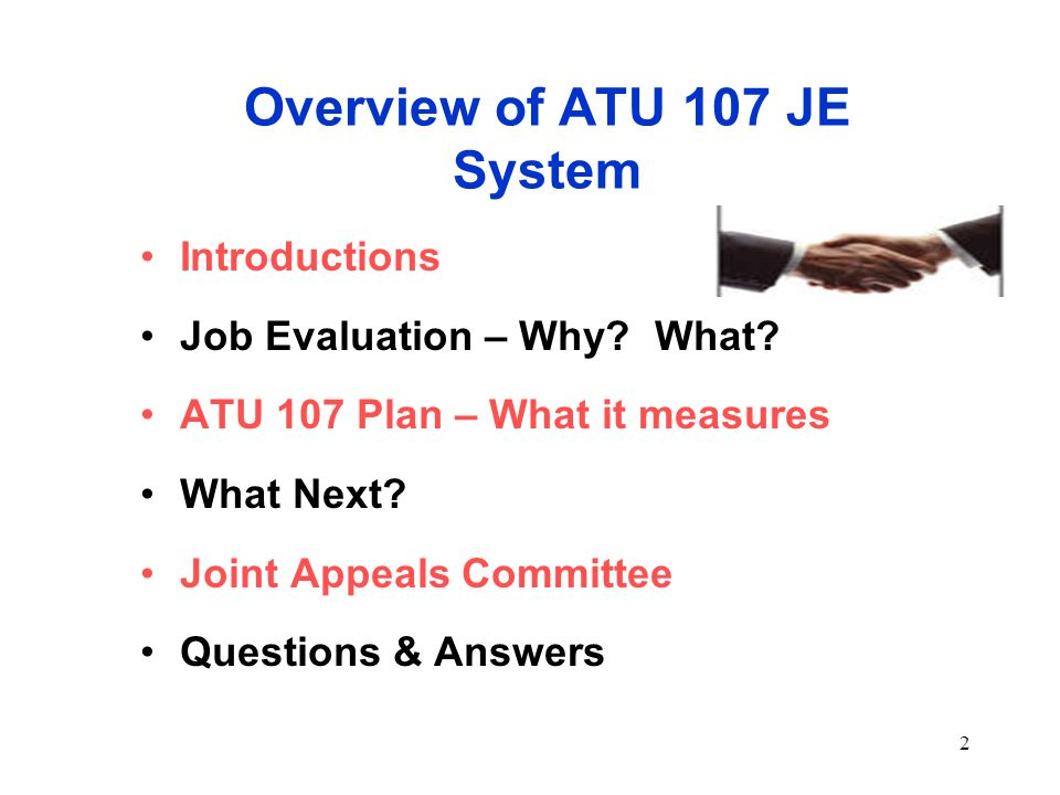 2 Overview of ATU 107 JE System Introductions Job Evaluation – Why.