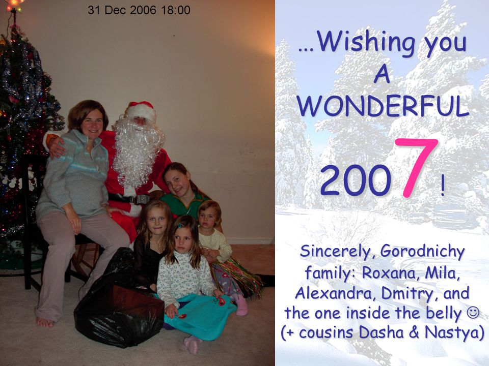 …Wishing you A WONDERFUL 200 7 .