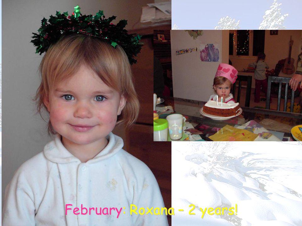 February: Roxana – 2 years!