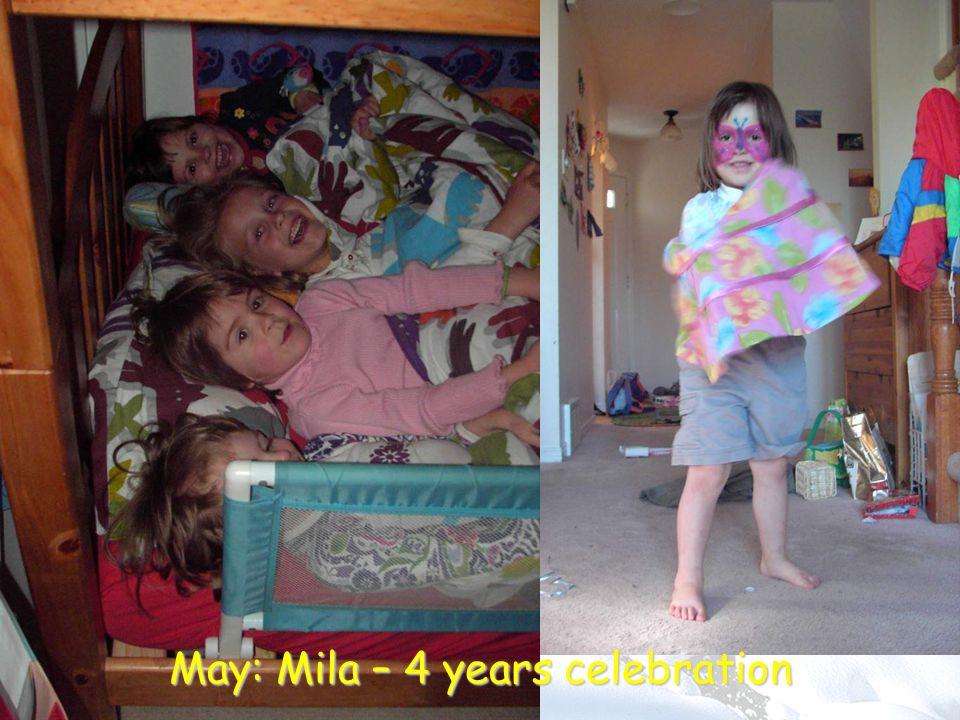 May: Mila – 4 years celebration