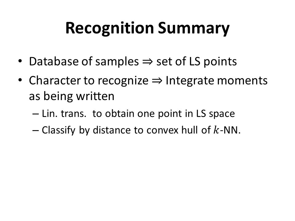 Recognition Summary