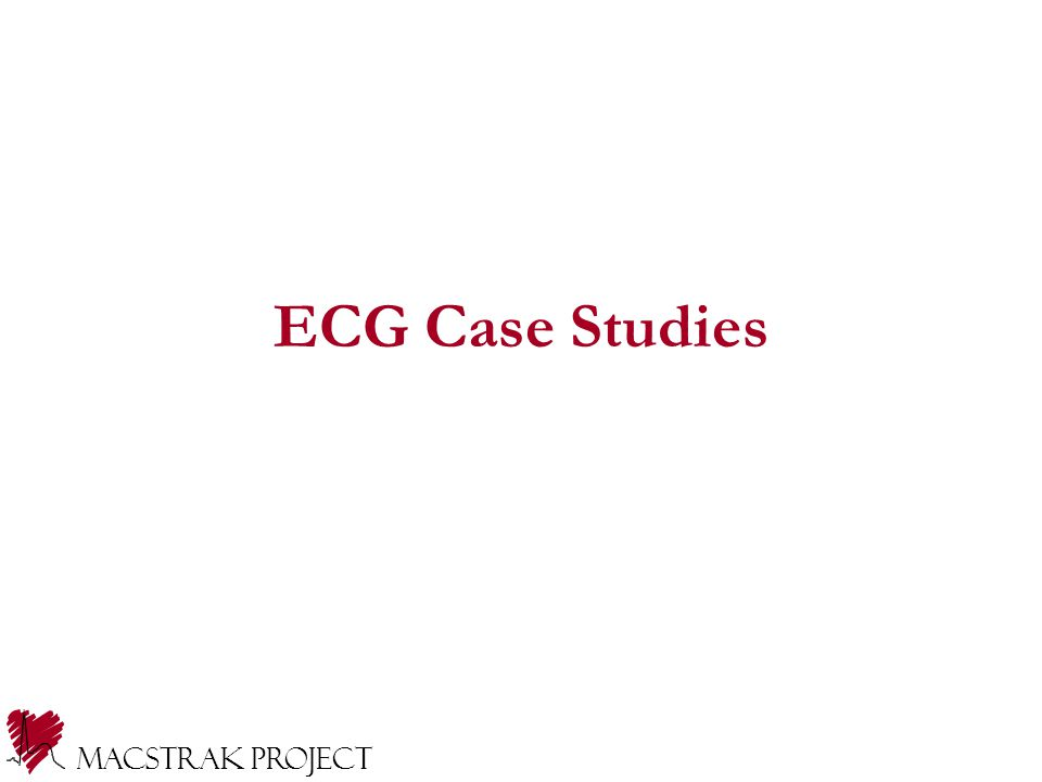 Macstrak Project ECG Case Studies