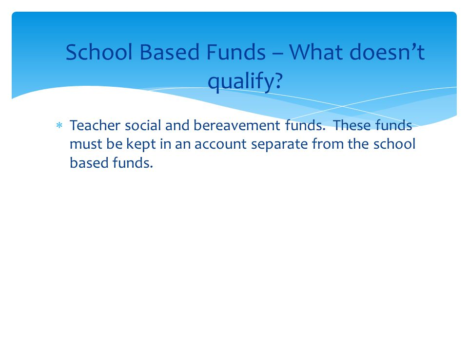  Teacher social and bereavement funds.