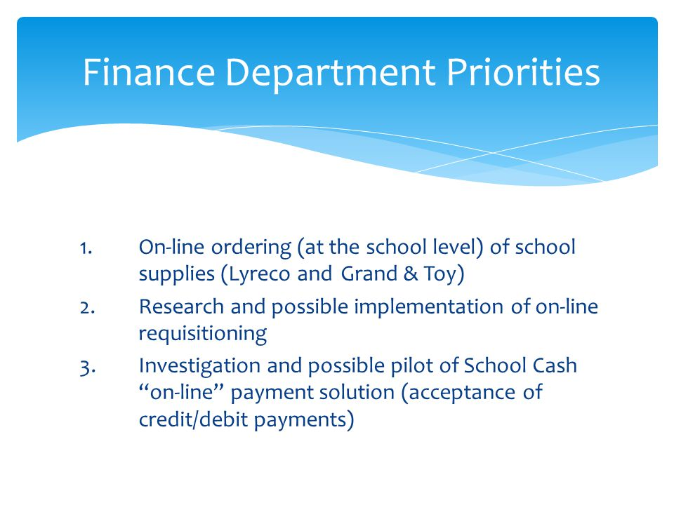 1.On-line ordering (at the school level) of school supplies (Lyreco and Grand & Toy) 2.
