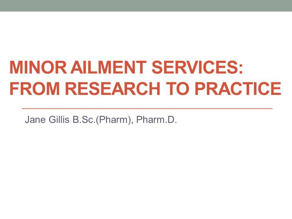 Jane Gillis B.Sc.(Pharm), Pharm.D.