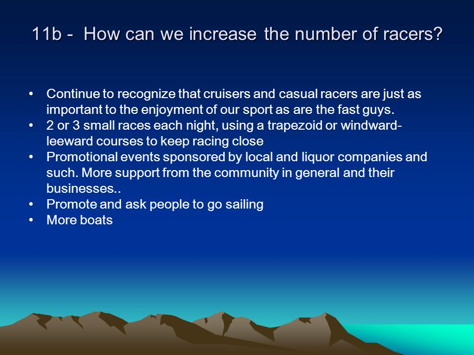 11b - How can we increase the number of racers.