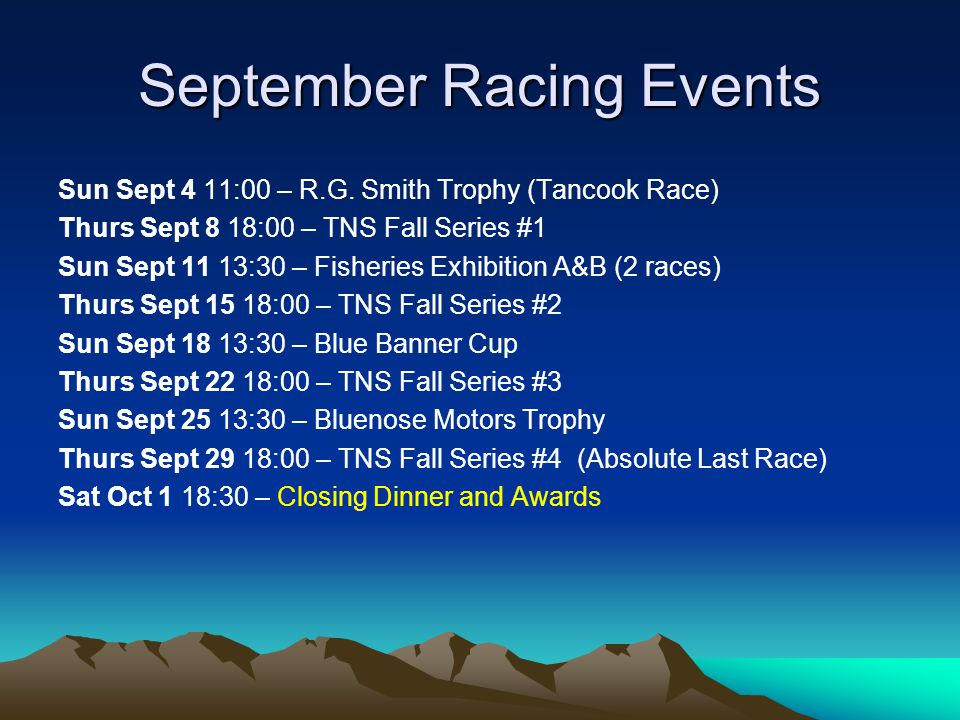 September Racing Events Sun Sept 4 11:00 – R.G.