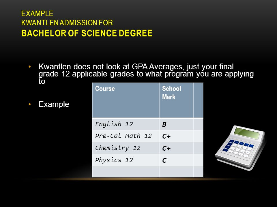 EXAMPLE SFU ADMISSION AVERAGE CALCULATION FOR FACULTY OF SCIENCE Example: Student's calculated admission average for SFU Science program= 86% (English