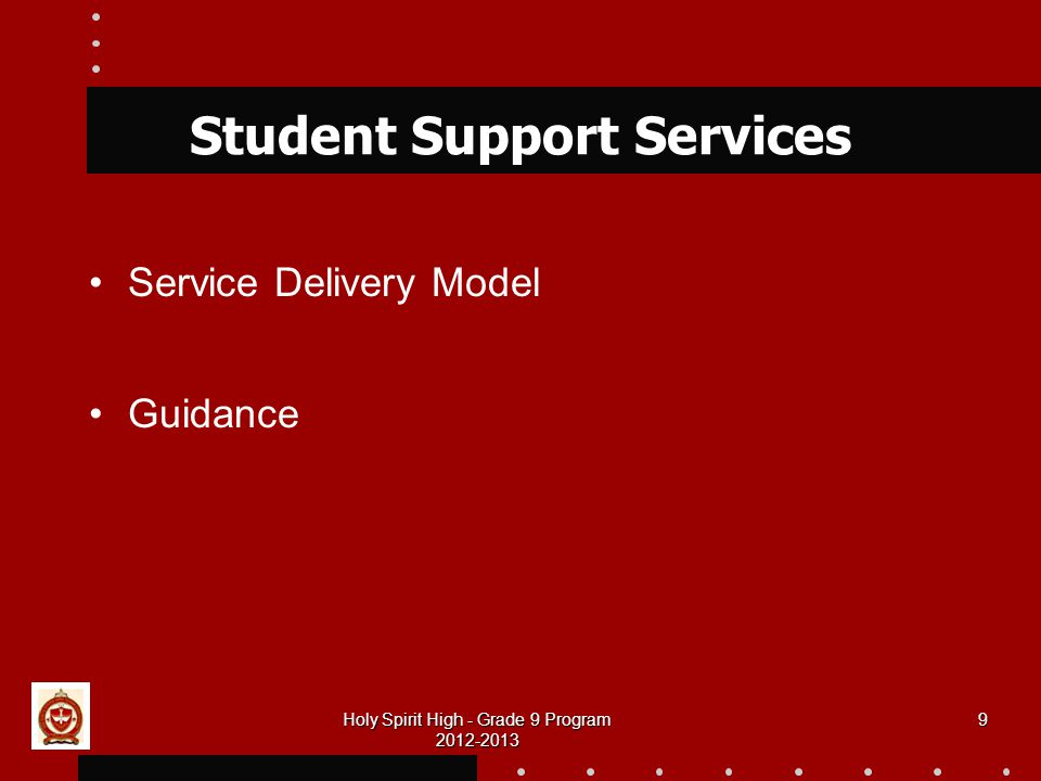 Holy Spirit High - Grade 9 Program Student Support Services Service Delivery Model Guidance