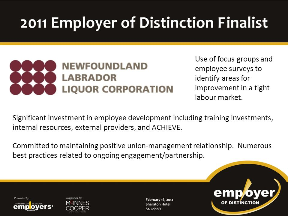 Industry leader in employee wellness through the creation of an employee insurance plan (Home Care Association of Newfoundland and Labrador), due to the inability to receive external insurance coverage.
