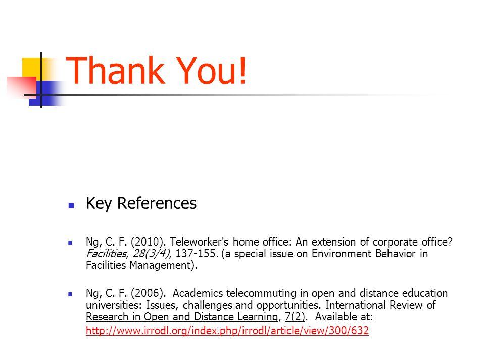 Thank You. Key References Ng, C. F. (2010).