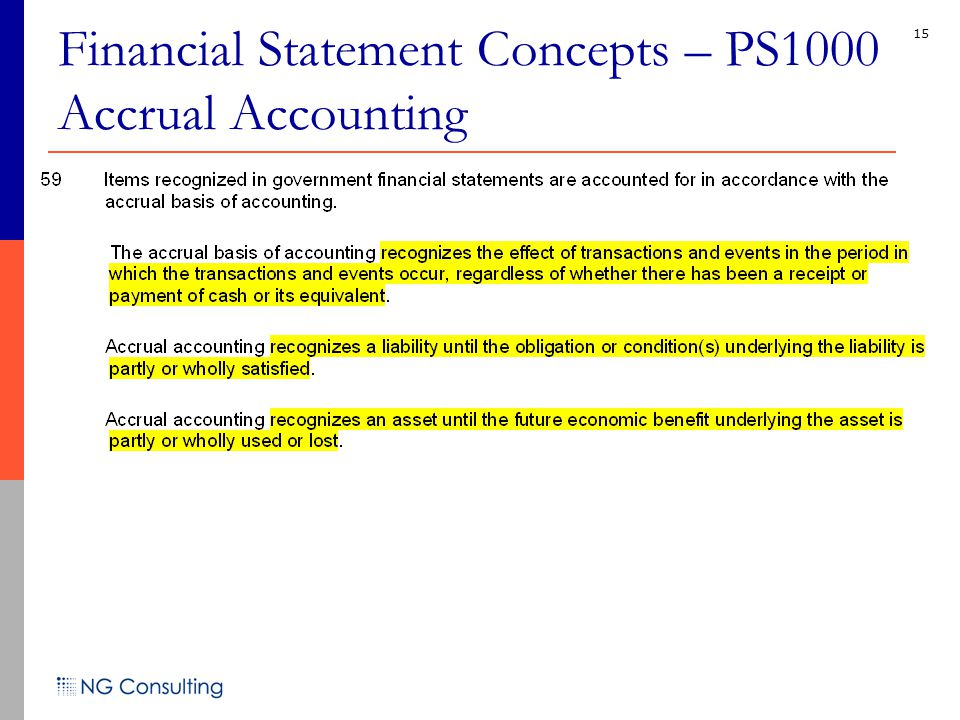 15 Financial Statement Concepts – PS1000 Accrual Accounting