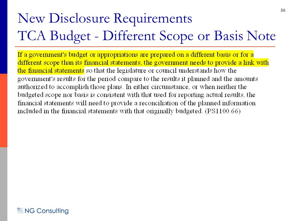 56 New Disclosure Requirements TCA Budget - Different Scope or Basis Note