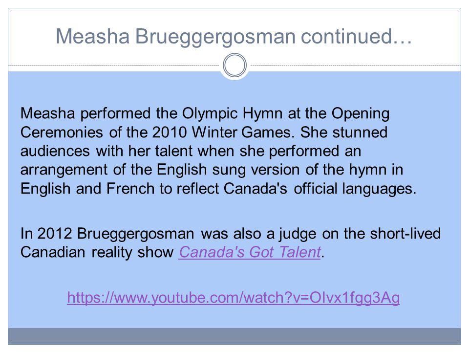 Measha Brueggergosman continued… Measha performed the Olympic Hymn at the Opening Ceremonies of the 2010 Winter Games.