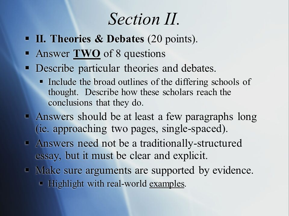 Section II.  II. Theories & Debates (20 points).