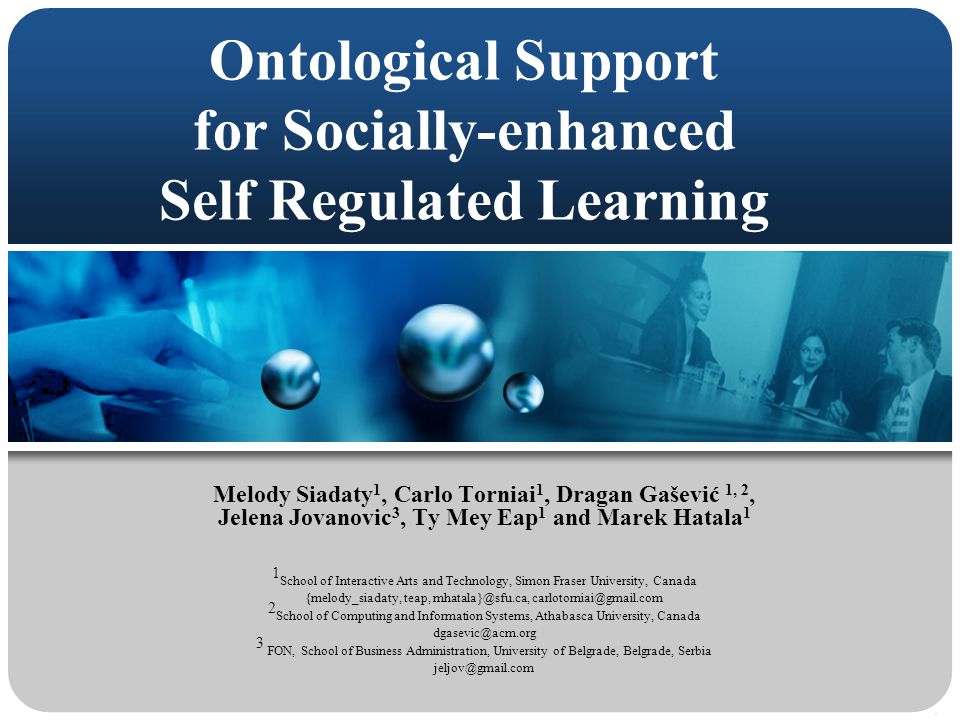 LORNET WORKSHOP@ITS 08 Ontology-based Learning Resource Repositories12 Socially-enhanced SRL any time, any place affordance of online education  self-regulatory skills.