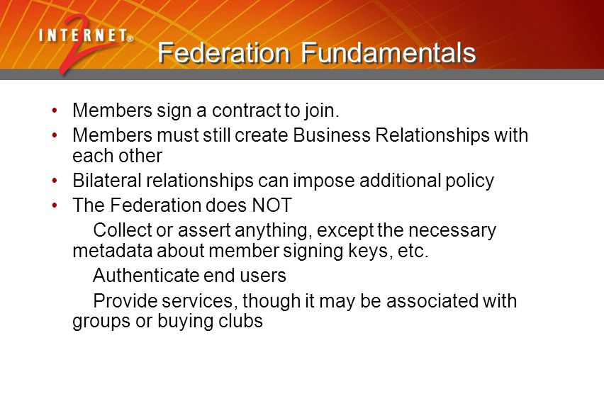 Federation Fundamentals Members sign a contract to join.