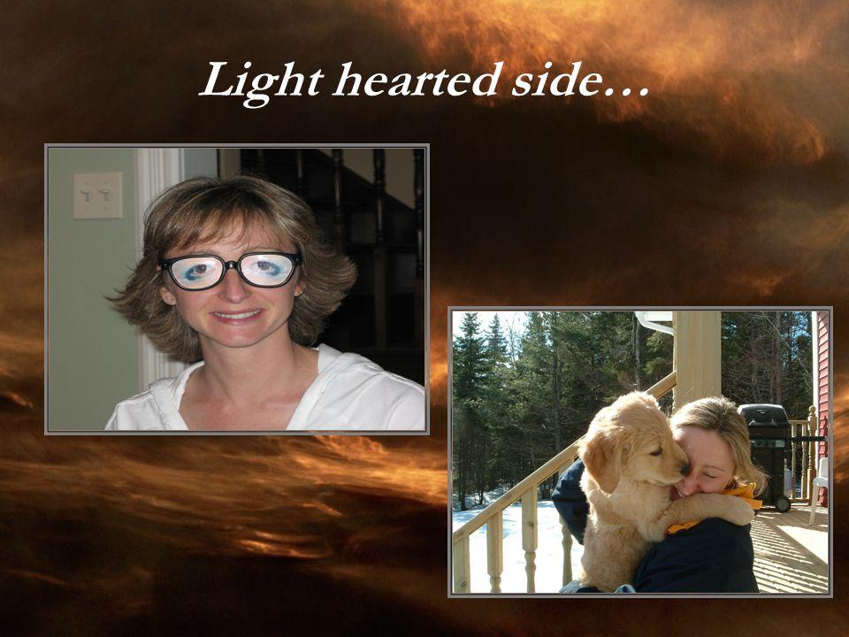 Light hearted side…