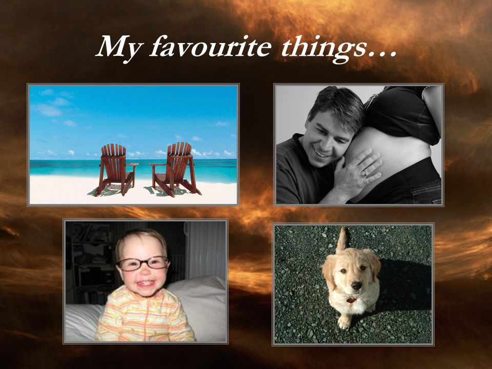 My favourite things…