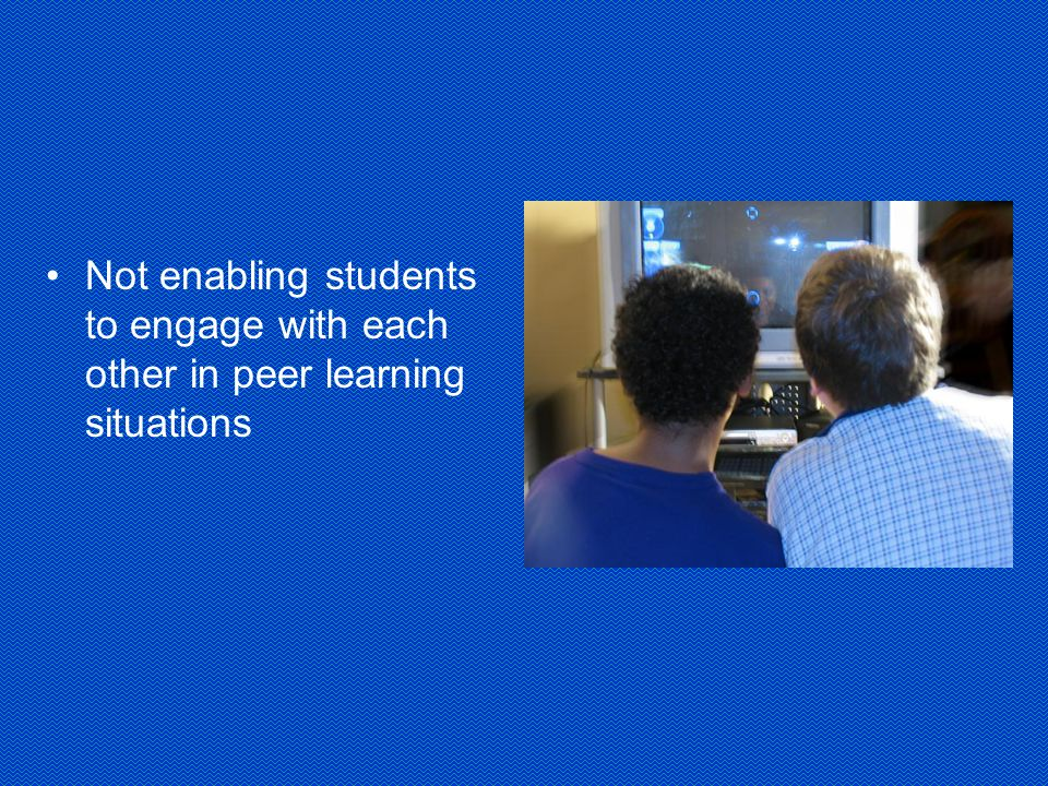 Not providing students with opportunities to articulate their learning