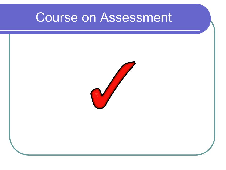 Course on Assessment